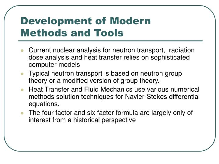 Development of Modern Methods and Tools