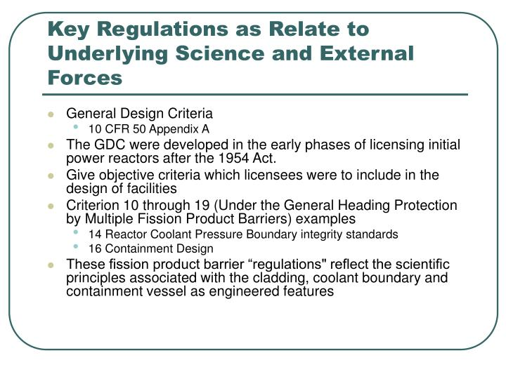 Key Regulations as Relate to Underlying Science and External Forces