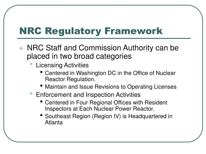 NRC Regulatory Framework
