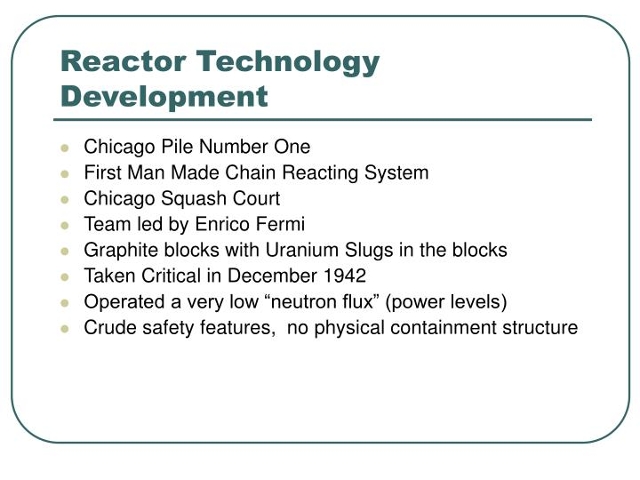 Reactor Technology Development