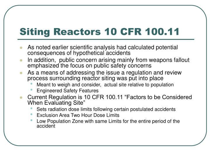 Siting Reactors 10 CFR 100.11
