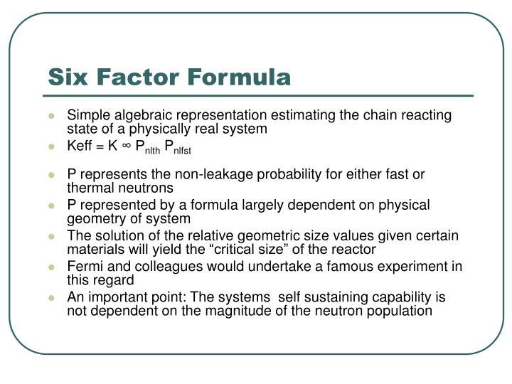 Six Factor Formula
