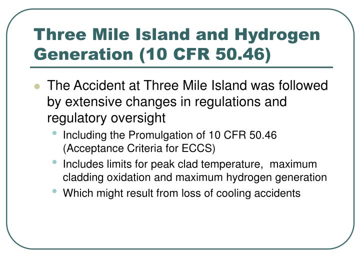 Three Mile Island and Hydrogen Generation (10 CFR 50.46)