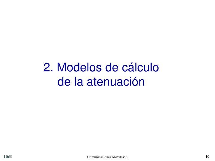 2. Modelos de cálculo