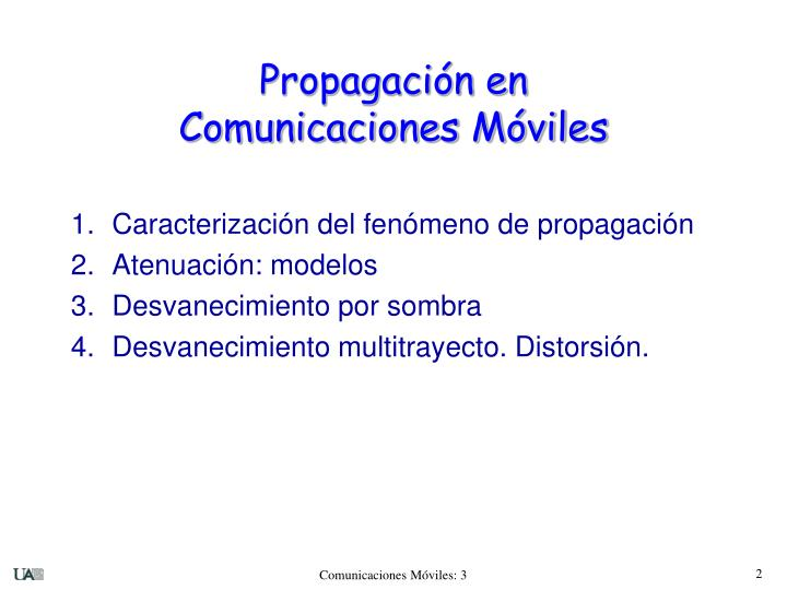 1.Caracterización del fenómeno de propagación