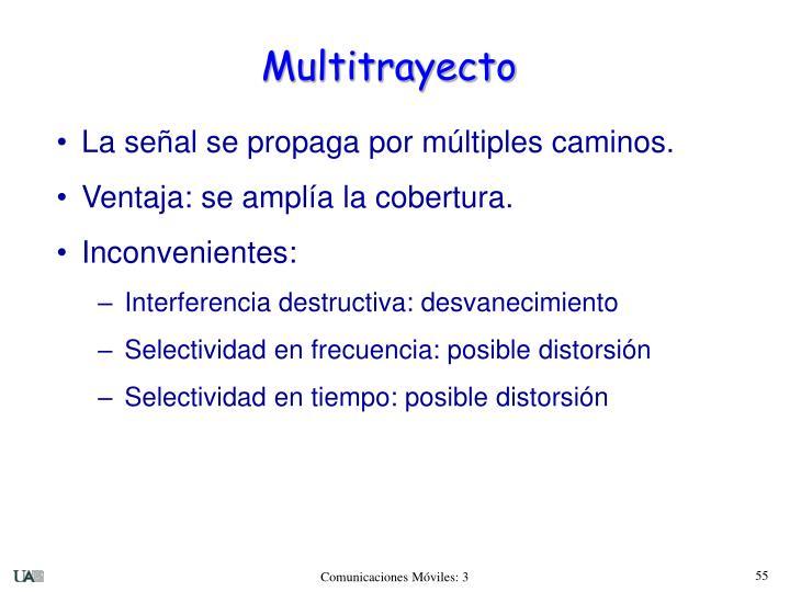 Multitrayecto