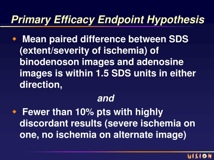 Primary Efficacy Endpoint Hypothesis