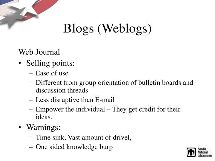 Blogs (Weblogs)