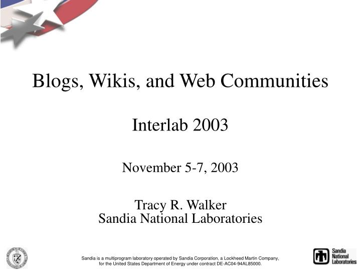 Blogs wikis and web communities