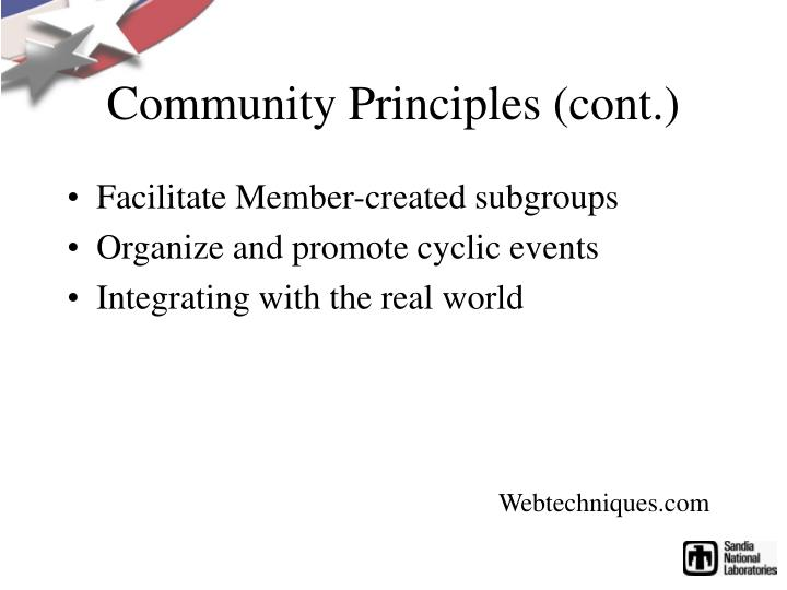 Community Principles (cont.)