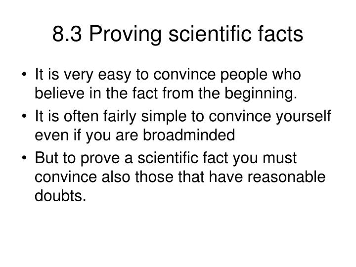 8.3 Proving scientific facts