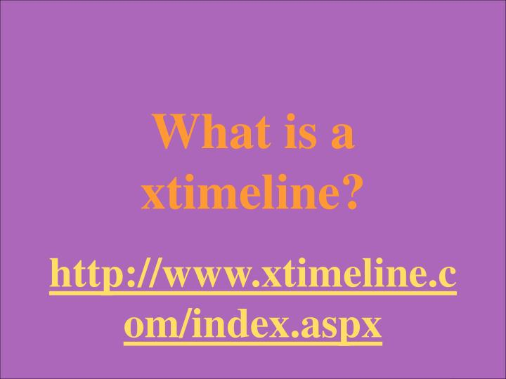 What is a xtimeline?