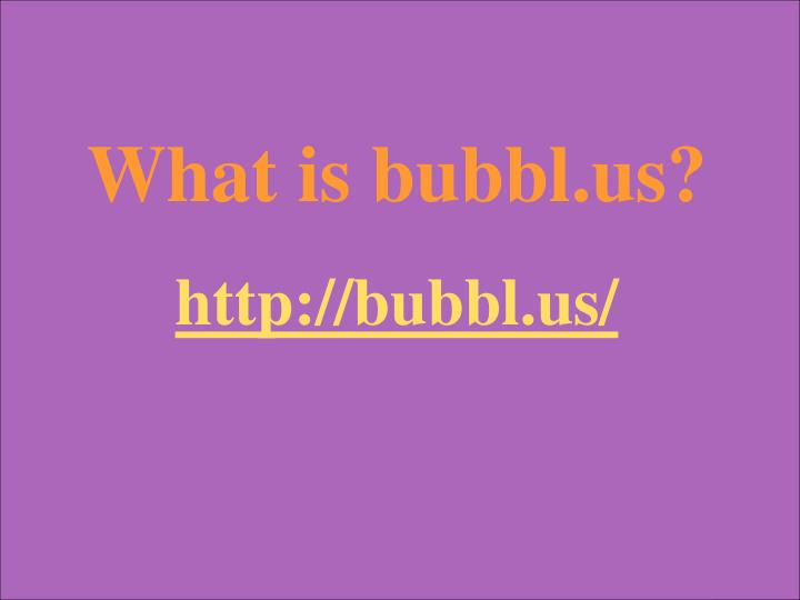 What is bubbl.us?