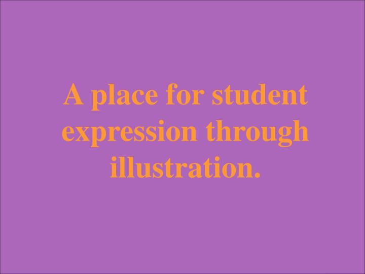 A place for student expression through illustration.