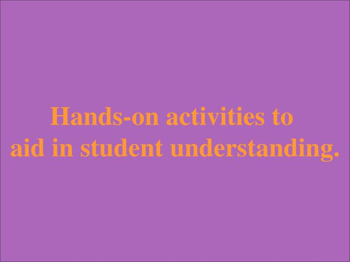 Hands-on activities to