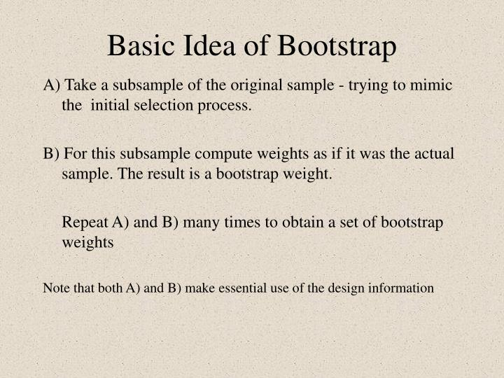 Basic Idea of Bootstrap