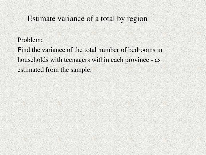 Estimate variance of a total by region