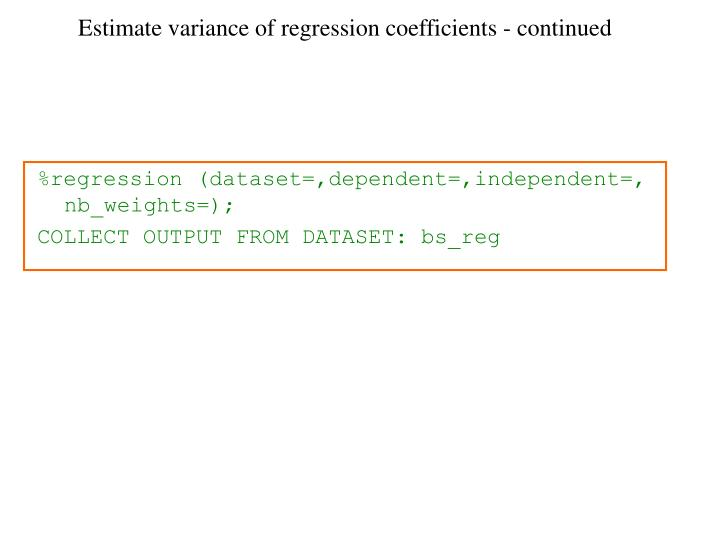 Estimate variance of regression coefficients - continued