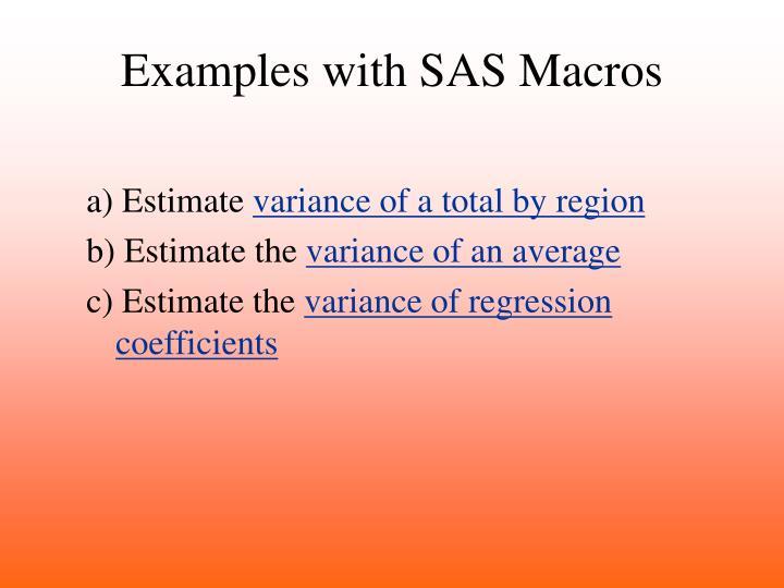 Examples with SAS Macros