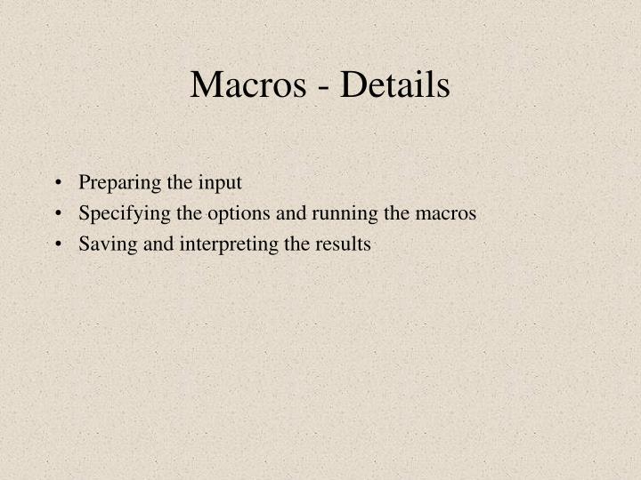 Macros - Details
