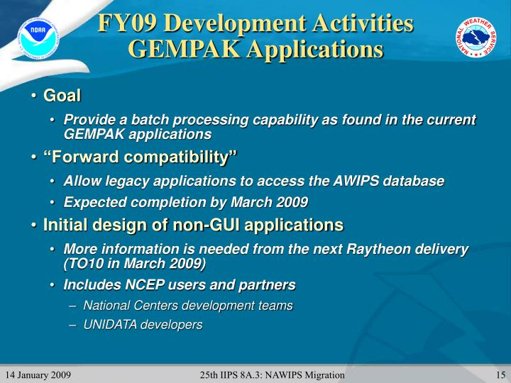 FY09 Development Activities