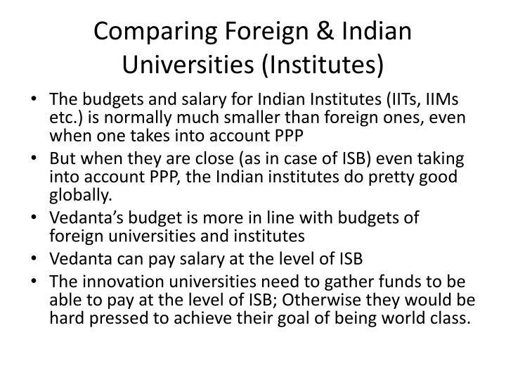 Comparing Foreign & Indian Universities (Institutes)