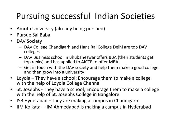Pursuing successful  Indian Societies