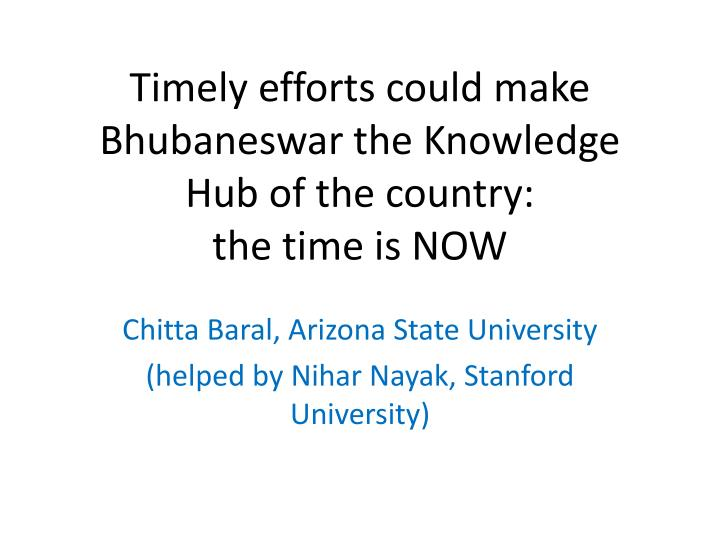 Timely efforts could make bhubaneswar the knowledge hub of the country the time is now