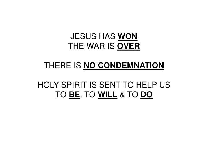 JESUS HAS