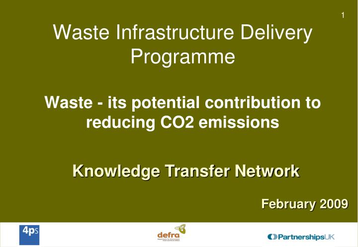Waste infrastructure delivery programme waste its potential contribution to reducing co2 emissions
