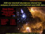 agb star intershell abundances inferred from analyses of extremely hot h deficient post agb stars