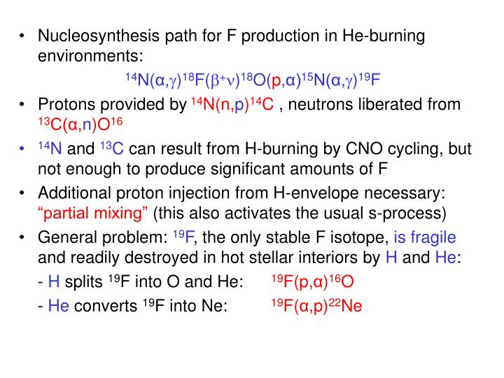 Nucleosynthesis path for F production in He-burning environments: