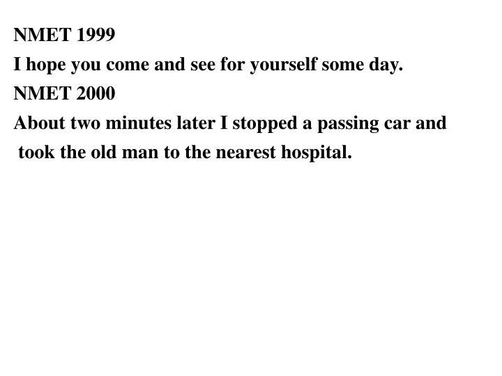 NMET 1999