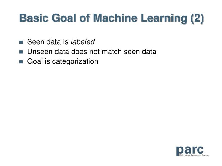 Basic Goal of Machine Learning (2)