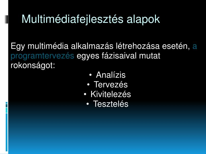 Multimédiafejlesztés alapok