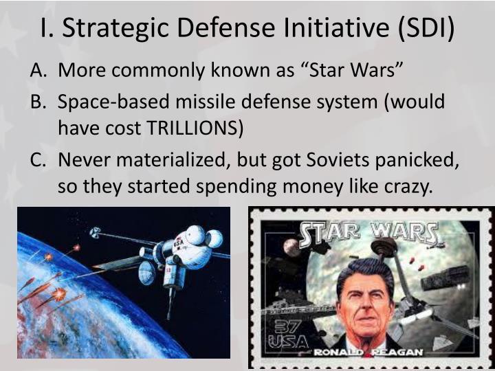 I. Strategic Defense Initiative (SDI)