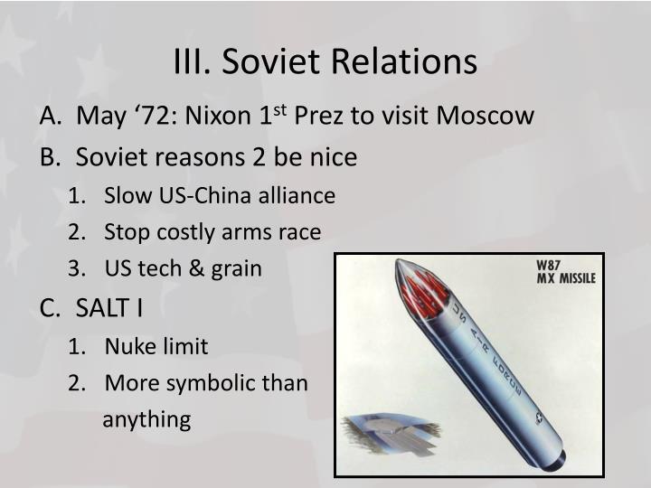 III. Soviet Relations