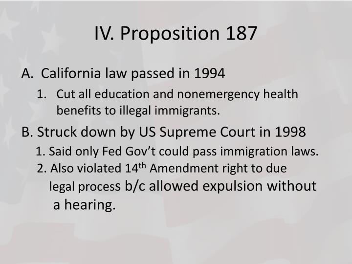 IV. Proposition 187