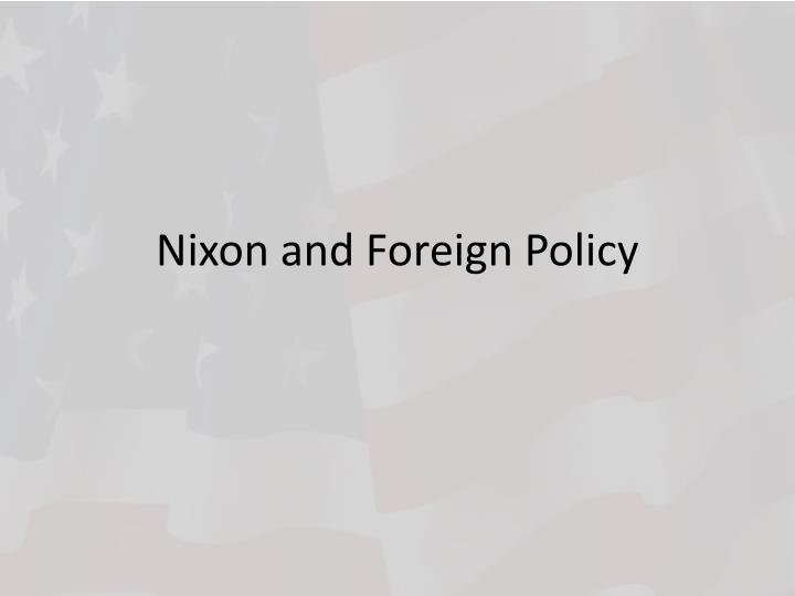 Nixon and foreign policy