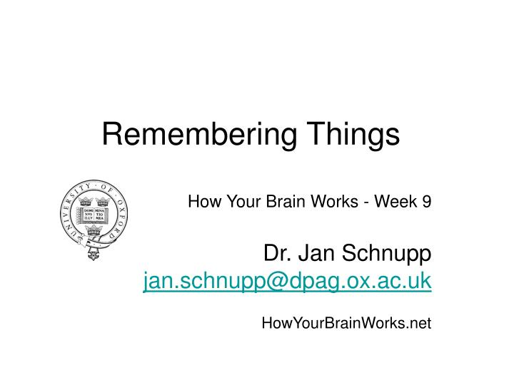 How Your Brain Works - Week 9