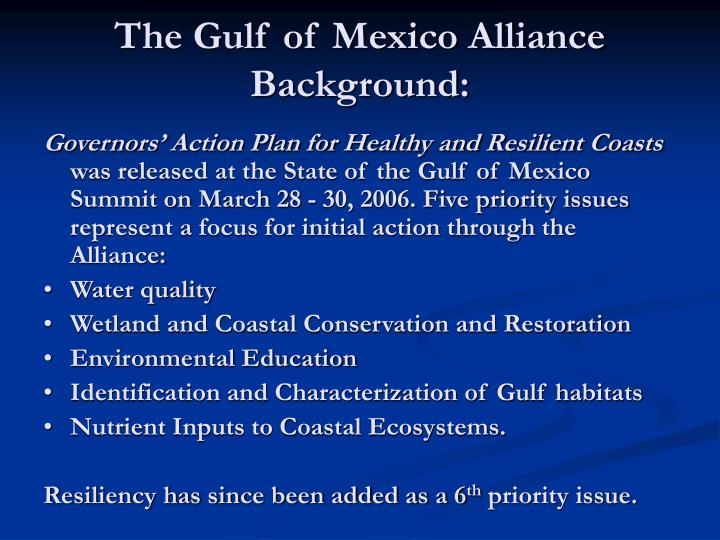 The Gulf of Mexico Alliance