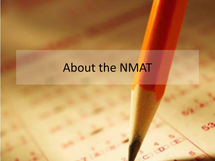 About the NMAT