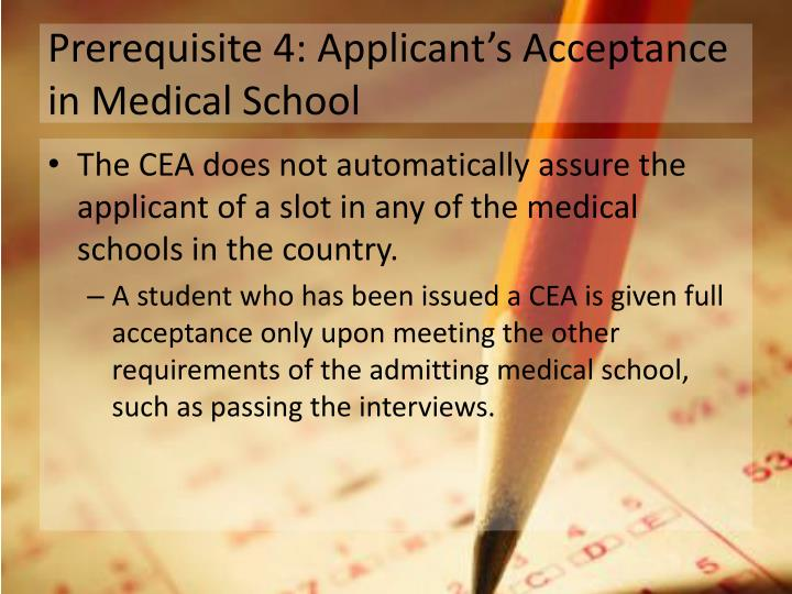 Prerequisite 4: Applicant's Acceptance in Medical School