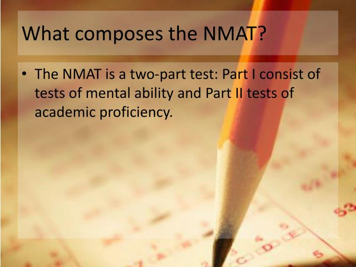 What composes the NMAT?