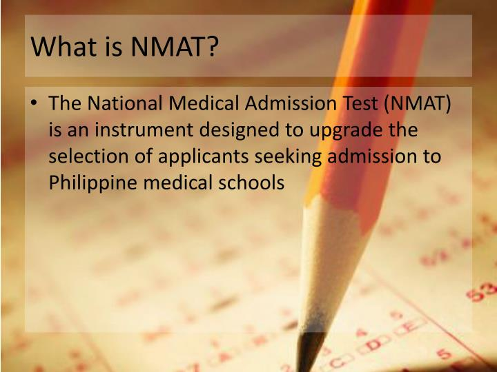 What is NMAT?