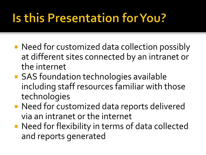 Is this Presentation for You?