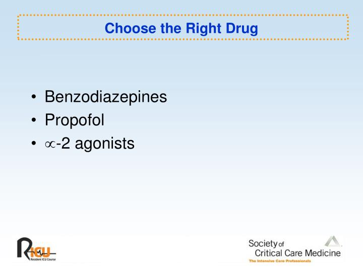Choose the Right Drug