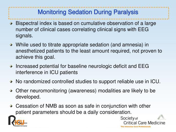 Monitoring Sedation During Paralysis