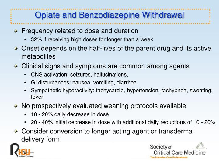 Opiate and Benzodiazepine Withdrawal