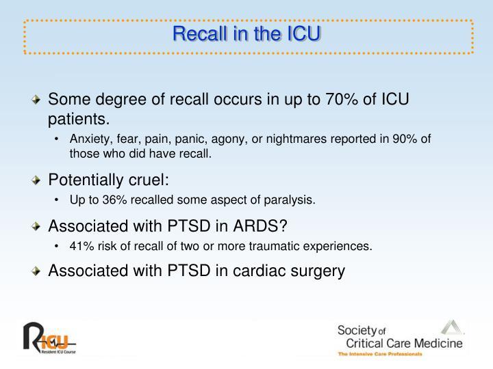 Recall in the ICU